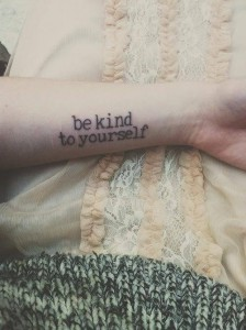 Tattoo Be Kind to Yourself